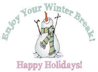 Winter Break Monday, December 21 - Friday, January 1