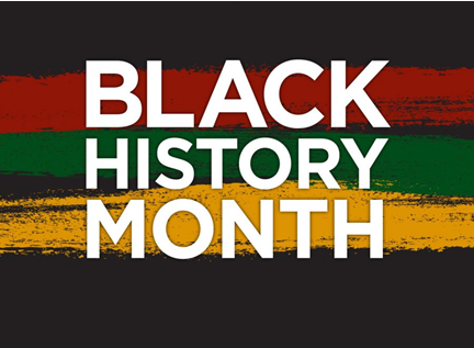 BLACK HISTORY MONTH CELEBRATION. CLICK HERE FOR MORE INFO