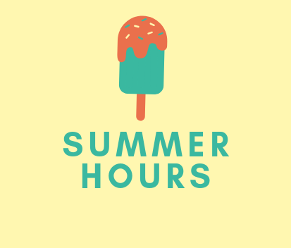 Summer Office Hours M-F 7-3:30 PM