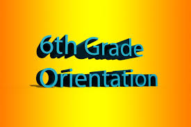 Parent Orientation Night for Incoming 6th Grade Students - April 30th @ 6 PM