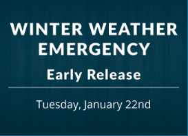 Important Notification:  Early Release Today