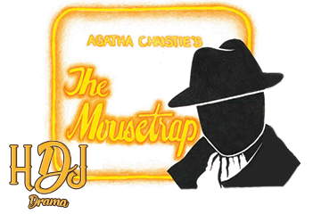 HDJ Drama Spring Play is The Mousetrap by Agatha Christie