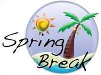 Office Hours During Spring Break March 25 Through March 29 7:00 am to 3:30 pm