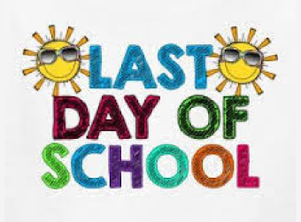 Last Day of School May 24th
