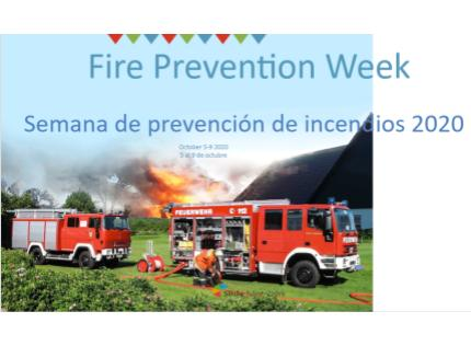 Fire Prevention Week Activities October 5-9 Semana de prevención de incendios 2020 5 al 9 de octubre