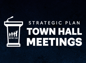 District 300 To Host Strategic Plan Town Hall Meetings for Parents and Community Members