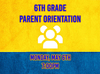 Incoming 6th Grade Parent Orientation Night