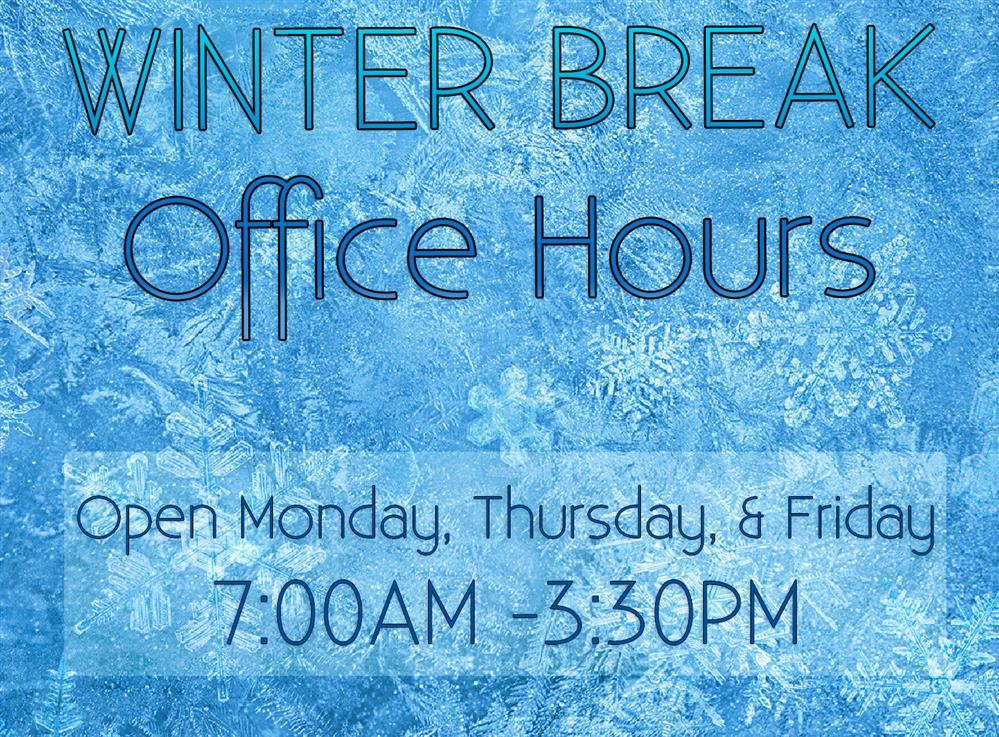 Holiday Break Hours