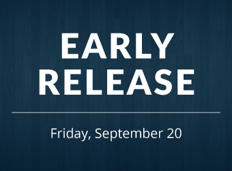 September 20 is an Early Release Day