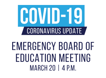 Board of Education to Host Emergency Board Meeting on March 20