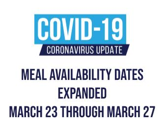 Meal Availability Dates Expanded Through March 27