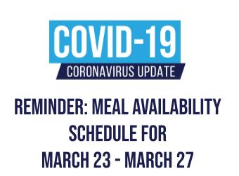 Reminder: Meal Availability Schedule for March 23 - March 27