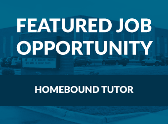 Featured Job Opportunity: Homebound Tutors