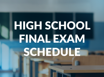 High School Final Exam Schedule