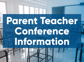Parent Teacher Conference Registration is Now Open