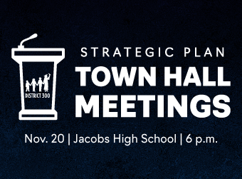 D300 to Host Strategic Plan Town Hall Meeting on Nov. 20 at Jacobs High School