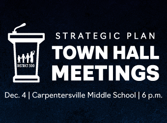 D300 to Host Strategic Plan Town Hall Meeting on Dec. 4 at Carpentersville Middle School